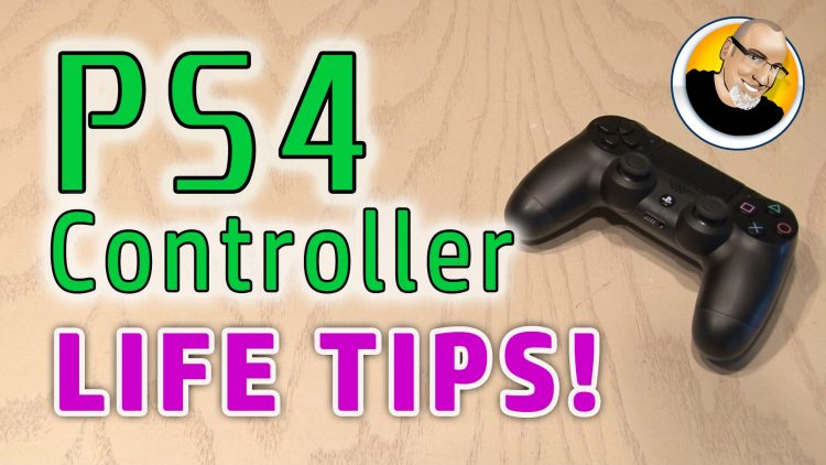 PS4 Controller Life Tips!