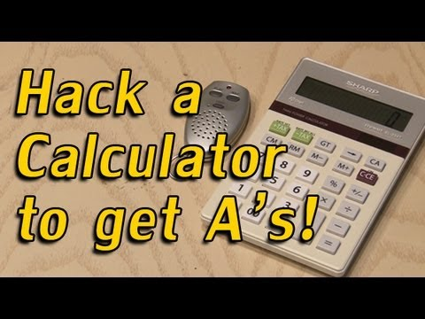 Hack a Calculator to get A's!
