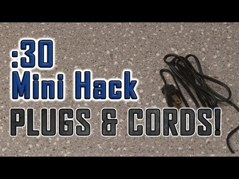 How To Deal with LOOSE PLUGS and MESSY CORDS!