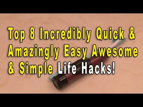 Top 8 Incredibly Quick & Amazingly Easy Awesome and Simple Life Hacks You Need to Know! PARODY!