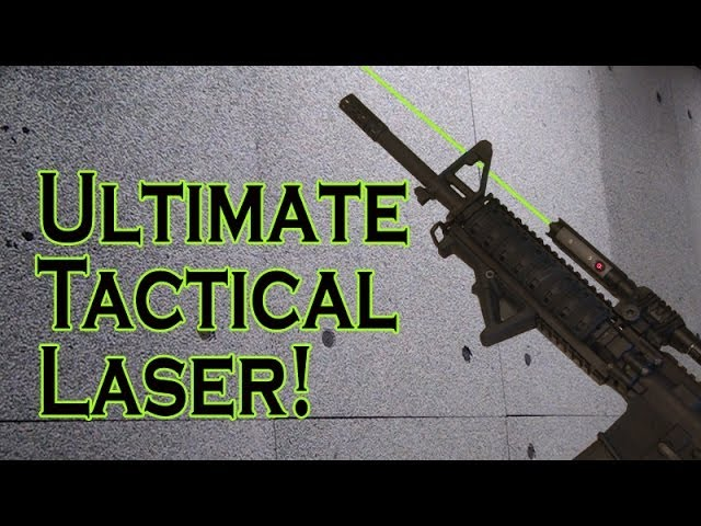 Ultimate Tactical Laser!