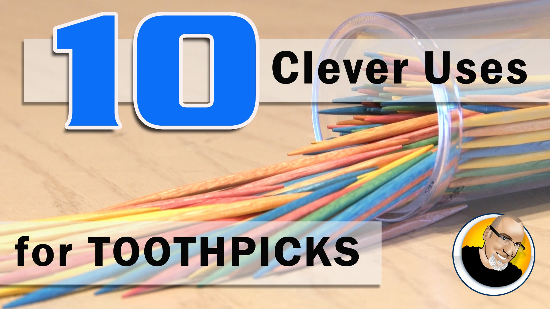 Top 10 Clever Uses for Toothpicks!