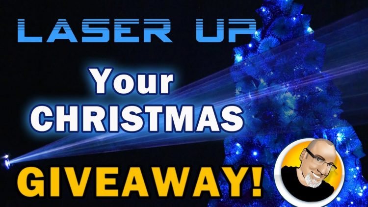 LASER Up Your Christmas! GIVEAWAY!